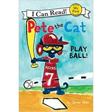 Pete the Cat: Play Ball! (Paperback)