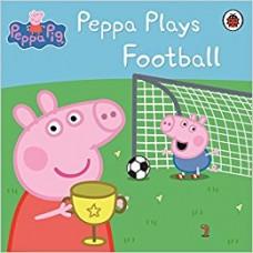 Peppa Pig: Plays Football (Paperback)