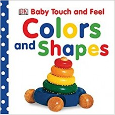 Baby Touch and Feel  Colours and Shapes (Board)