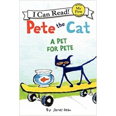 Pete the Cat: A Pet for Pete (Paperback)