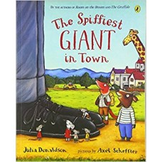 The Spiffiest Giant in Town (Paperback) Julia Donaldson