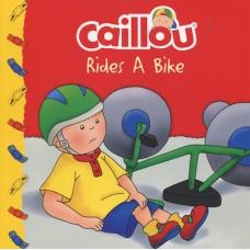 Caillou Rides a Bike (Paperback)