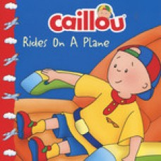 Caillou Rides On A Plane (Paperback)