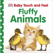 Baby Touch and Feel Fluffy Animals (Board)