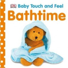 Baby Touch and Feel Bathtime (Board)