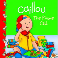 Caillou: The Phone Call (Paperback)