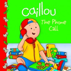 Caillou: The Phone Call (Paperback) Уценка!