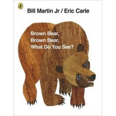 Brown Bear, Brown Bear, What Do You See? (Paperback) Eric Carle