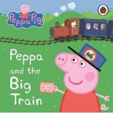Peppa Pig: Peppa and the Big Train (Paperback) Уценка!