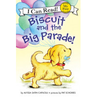Biscuit and the Big Parade! (Paperback)