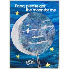 Papa, Please Get the Moon for Me (Paperback) Eric Carle