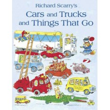 Cars and Trucks and Things That Go (Paperback) Richard Scarry