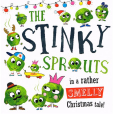 The Stinky Sprouts in a rather Smelly Christmas tale! (Paperback)