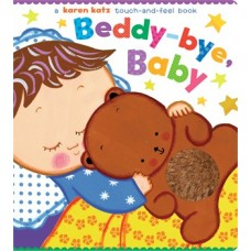 Beddy-bye, Baby (Board) By Karen Katz