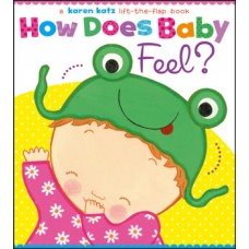 How Does Baby Feel? (Board) By Karen Katz