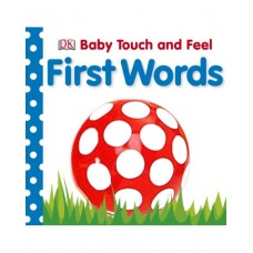 Baby Touch and Feel First Words (Board)
