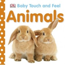 Baby Touch and Feel Animals (Board)