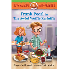 Frank Pearl in The Awful Waffle Kerfuffle (Paperback) Judy Moody