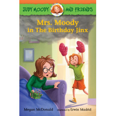 Mrs. Moody in The Birthday Jinx (Paperback) Judy Moody
