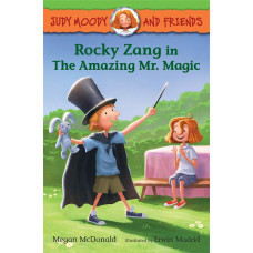 Rocky Zang in The Amazing Mr. Magic (Paperback) Judy Moody