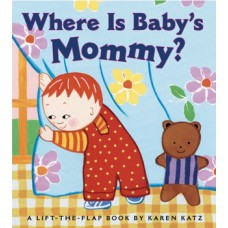 Where Is Baby's Mommy? (Board) By Karen Katz