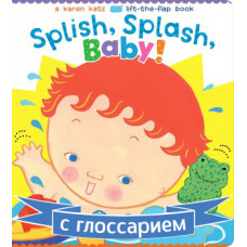 Splish, Splash, Baby! (Board) By Karen Katz