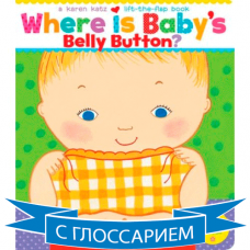 Where Is Baby's Belly Button? (Board) By Karen Katz
