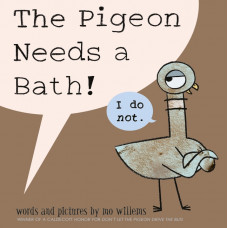 The Pigeon Needs a Bath! (Paperback) by Mo Willems