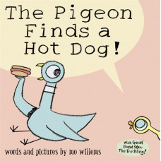 The Pigeon Finds a Hot Dog! (Paperback) by Mo Willems