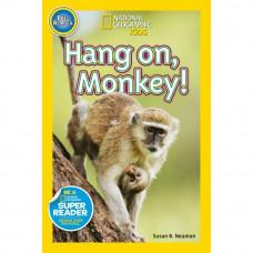 Hang on, Monkey! (Paperback) NGKids