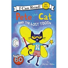 Pete the Cat and the Lost Tooth (Paperback)