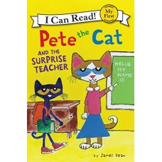 Pete the Cat and the Surprise Teacher (Paperback)
