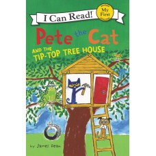 Pete the Cat and the Tip-Top Tree House (Paperback)