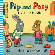 Pip and Posy: The Little Puddle (Paperback)