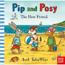 Pip and Posy: The New Friend (Paperback)