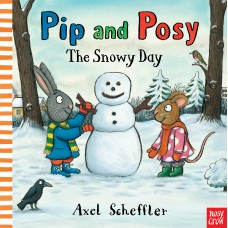 Pip and Posy: The Snowy Day (Paperback)