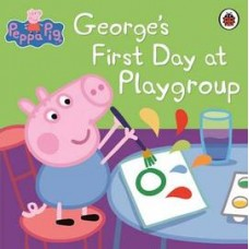 Peppa Pig: George's First Day at Playgroup (Paperback)