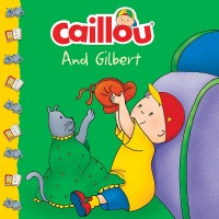 Caillou and Gilbert (Paperback)
