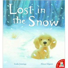 Lost in the Snow (Paperback) Linda Jennings & Alison Edgson