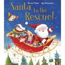 Santa to the Rescue! (Paperback) Barry Timms & Ag Jatkowska