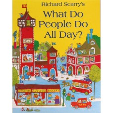 What Do People Do All Day? (Paperback) Richard Scarry