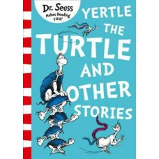 Dr. Seuss's Yertle the Turtle and Other Stories (Paperback)
