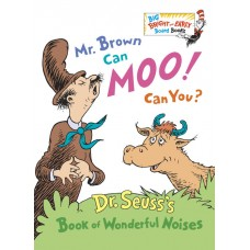 Mr. Brown Can Moo! Can You? By Dr. Seuss (board)