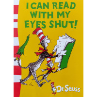 Dr. Seuss's I Can Read With My Eyes Shut! (Paperback)