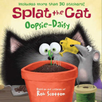Splat the Cat: Oopsie-Daisy (Paperback)