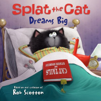 Splat the Cat Dreams Big (Paperback)