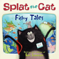 Splat the Cat: Fishy Tales (Paperback)