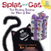 Splat the Cat: The Perfect Present for Mom & Dad (Paperback)