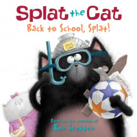 Splat the Cat: Back to School, Splat! (Paperback)