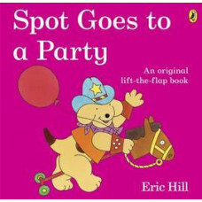 Spot Goes to a Party (Paperback) Уценка!